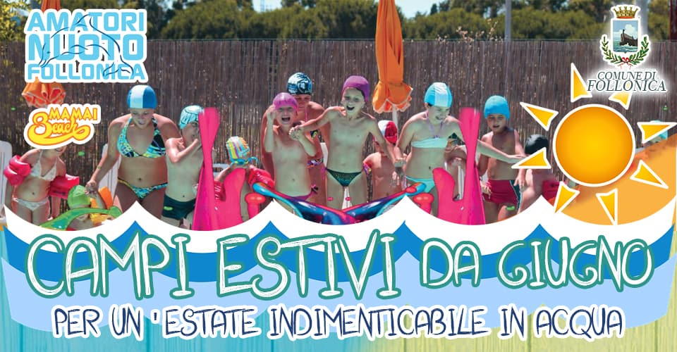 Campi Estivi 2018, l'estate perfetta per i tuoi figli